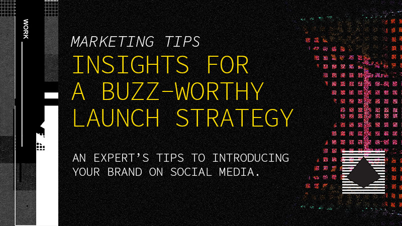 Launch strategy for your social media content
