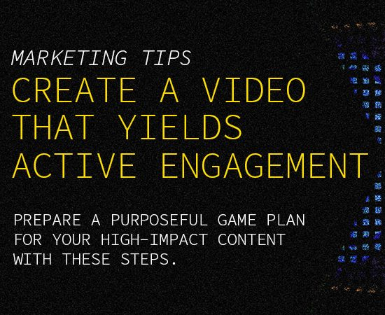 content planning for creating a marketing video that yields active engagement